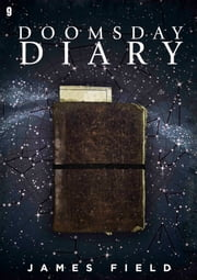 Doomsday Diary ebook by James Field