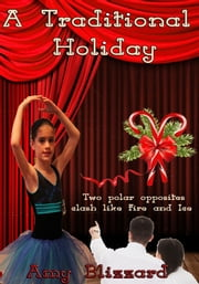 A Traditional Holiday ebook by Amy Blizzard