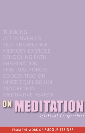 On Meditation - Spiritual Perspectives ebook by Rudolf Steiner