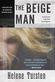 The Beige Man ebook by Helene Tursten,Marlaine Delargy