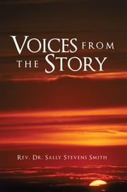 Voices from the Story ebook by Rev. Dr. Sally Stevens Smith