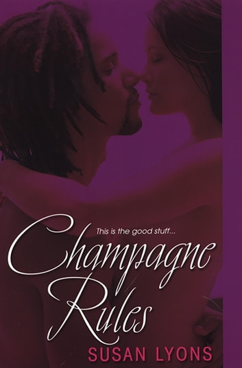 Champagne Rules ebook by Susan Lyons