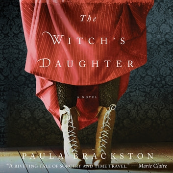 The Witch's Daughter - A Novel audiobook by Paula Brackston