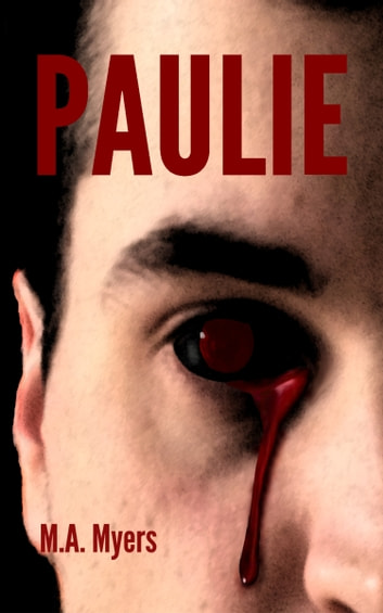Paulie ebook by M.A. Myers