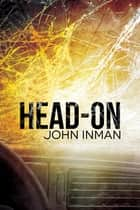 Head-on ebook by John Inman