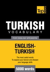 Turkish vocabulary for English speakers - 5000 words ebook by Andrey Taranov