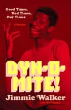 Dynomite! ebook by Jimmie Walker,Sal Manna