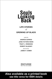 Souls Looking Back: Life Stories of Growing Up Black ebook by Garrod, Andrew