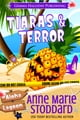 Tiaras & Terror ebook by Anne Marie Stoddard