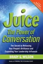 Juice ebook by Brady G. Wilson