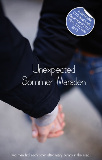 Unexpected - Erotic Gay Fiction ebook by Sommer Marsden