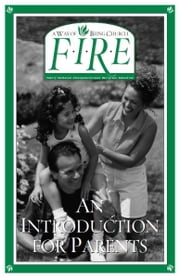 F.I.R.E.: An Introduction for Parents ebook by Chesto, Kathleen O'Connell