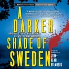 A Darker Shade of Sweden audiobook by