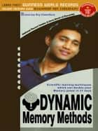 Dynamic Memory Methods - Scientific Learning Techniques ebook by Dr.  Biswaroop Roy Chowdhury