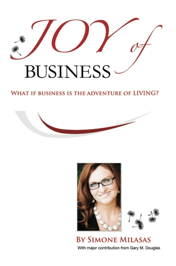 Joy of Business ebook by Simone Milasas
