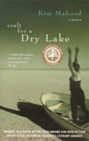 Craft For A Dry Lake ebook by Kim Mahood