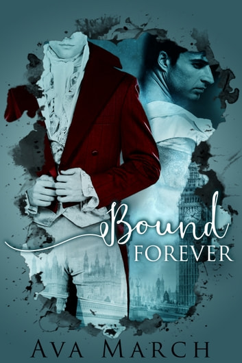 Bound Forever (Bound Series Book 3) ebook by Ava March
