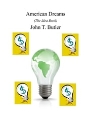 American Dreams (The Idea Book) ebook by Kobo.Web.Store.Products.Fields.ContributorFieldViewModel