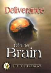 Deliverance of the Brain ebook by Dr. D. K. Olukoya