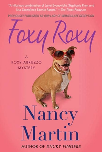 Foxy Roxy - A Roxy Abruzzo Mystery ebook by Nancy Martin
