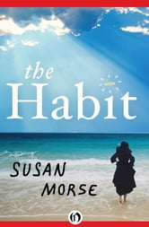 The Habit ebook by Susan Morse