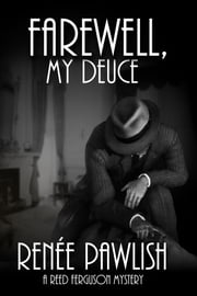 Farewell, My Deuce ebook by Renee Pawlish