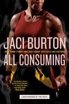 All Consuming ebook by Jaci Burton