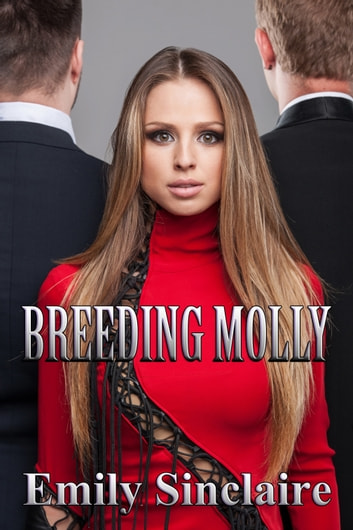 Breeding Molly ebook by Emily Sinclaire