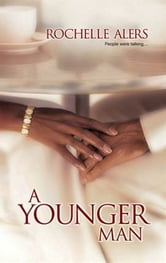 A Younger Man ebook by Rochelle Alers