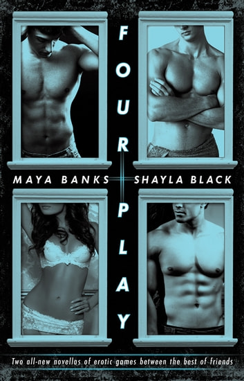 Four Play ebook by Maya Banks,Shayla Black