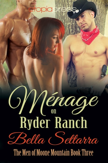Menage on Ryder Ranch ebook by Bella Settarra