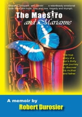 The Maestro and Marianne ebook by Robert duRosier