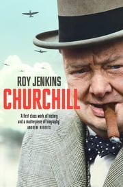 Churchill - A Biography ebook by Roy Jenkins