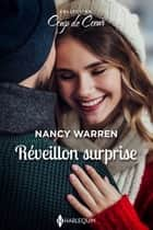 Réveillon surprise ebook by Nancy Warren