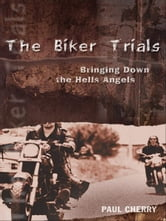 Biker Trials, The ebook by Paul Cherry