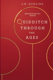 Quidditch Through the Ages 電子書 by J.K. Rowling