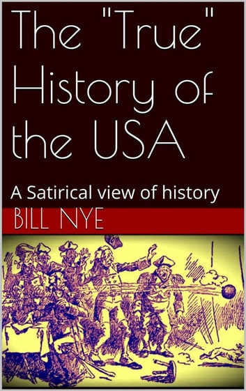 "The ""True"" History of the USA ebook by Bill Nye"