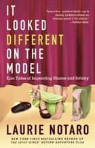 It Looked Different on the Model ebook by Laurie Notaro