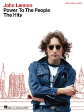 John Lennon - Power to the People: The Hits (Songbook) ebook by John Lennon