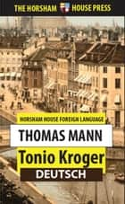Tonio Kroger ebook by Thomas Mann