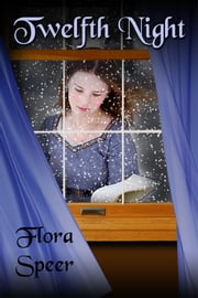Twelfth Night ebook by Flora Speer