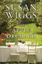 The Apple Orchard ebook by