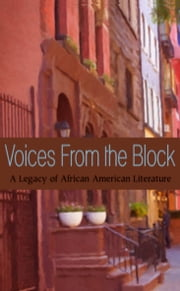 Voices from the Block - A Legacy of African-American Literature ebook by Toyette Dowdell,Bennye Johnson,Ingrid Lawton