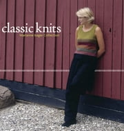 Classic Knits - Marianne Isager Collection ebook by Marianne Isager