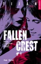 Fallen crest - tome 4 ebook by Tijan, Florence Mantran