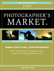 2009 Photographer's Market - Articles ebook by Editors of Writers Digest Books