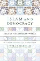 Islam And Democracy ebook by Fatima Mernissi