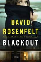 Blackout - A Doug Brock Thriller E-bok by David Rosenfelt