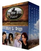 The Mail Order Bride Express - Five Inspirational Western Romances ebook by Mary L. Briggs