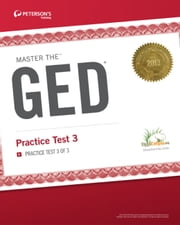 Master the GED: Practice Test 3 - Practice Test 3 of 3 ebook by Peterson's